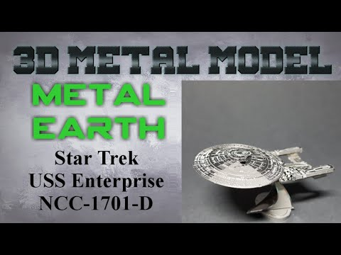 Metal Earth Build - Star Trek USS Enterprise NCC-1701-D