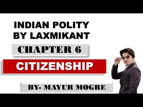 (Hindi)Indian Polity by Laxmikant Chapter 6- Citizenship