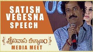 Satish Vegesna Speech Srinivasa Kalyanam Media Meet Nithiin, Raashi Khanna