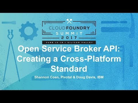 Open Service Broker API: Creating a Cross-Platform Standard