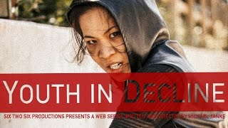 Video Youth in Decline download MP3, 3GP, MP4, WEBM, AVI, FLV Januari 2018