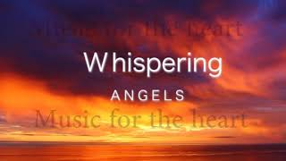 Whispering Angels Relax and Meditate with Music by Pablo Arellano