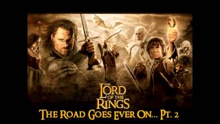 The Road Goes Ever On... Pt 2 - The Lord of the Rings: The Fellowship of the Ring