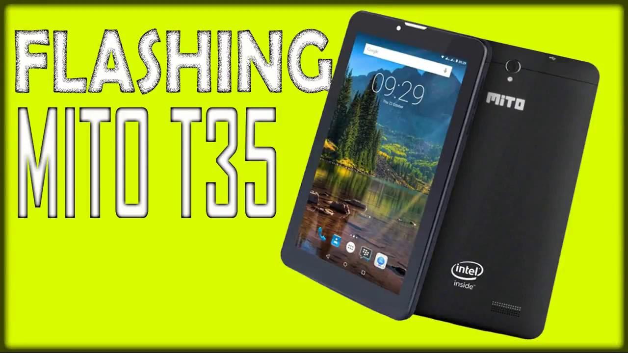 Flash Mito Tablet T35 Chip Intel Rockchip Youtube 135