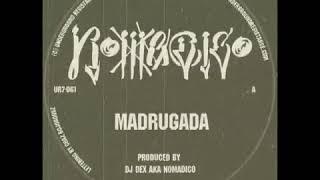 Madrugada by Nomadico on Underground Resistance