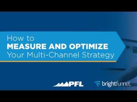 [Webinar] How to Measure and Optimize Your Multi Channel Strategy