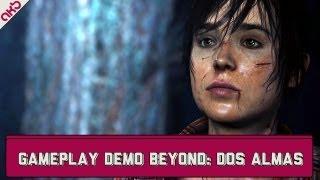 Beyond: Dos Almas - Gameplay de la demo para PS3
