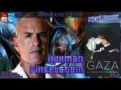 """Norman Finkelstein Speaks To Richie About New Book: """"Gaza: An Inquest Into Its Martyrdom."""""""