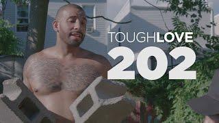 Tough Love | Season 2, Episode 2