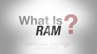 What is RAM? (Random Access Memory)