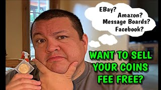 Selling Coins & Collectibles Online Without Fees? - Make More Money Per Sale!