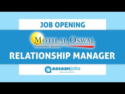 Watch Relationship Manager Job Description for Motilal Oswal and Apply for Open Vacancies Now!