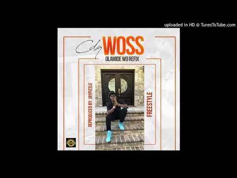 """CDQ – Woss Olamide """"Wo"""" Refix"""