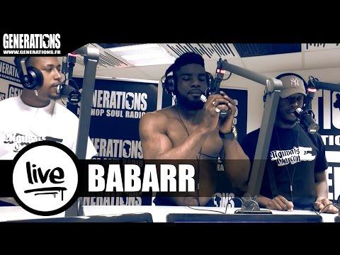 Youtube: Babarr – L'Avarice (Live des studios de Generations)