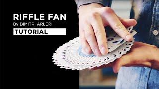 Tutorial: RIFFLE FAN by Dimitri Arleri | Cardistry Touch