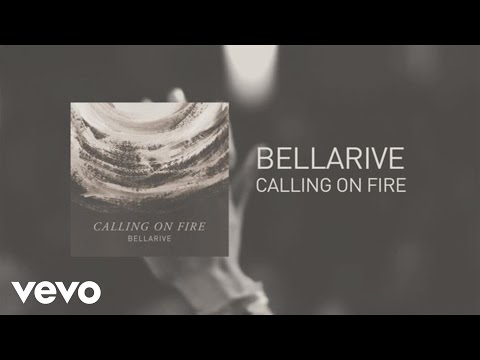 Bellarive - Calling On Fire (Lyric Video)