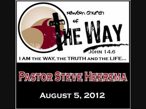 08 05 12 Pastor Steve Heerema