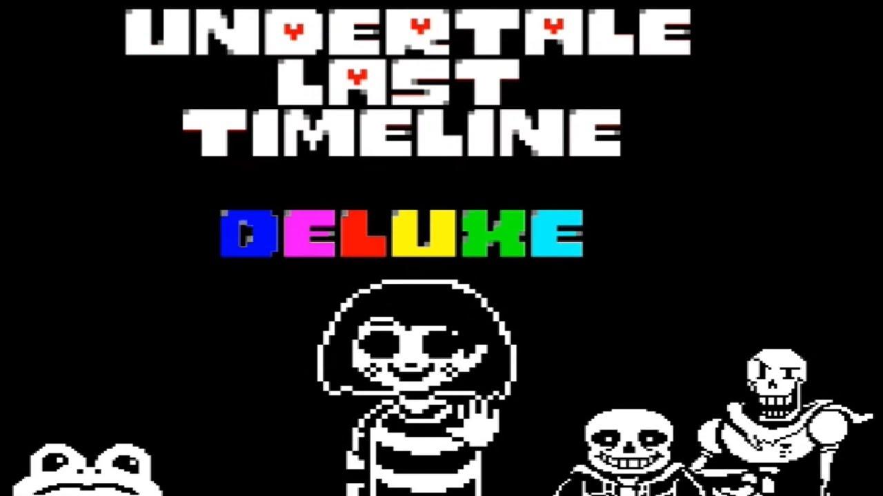 Undertale Last Timeline DELUXE | Undertale FanGame