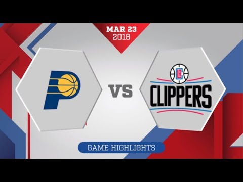 Los Angeles Clippers vs Indiana Pacers: March 23, 2018
