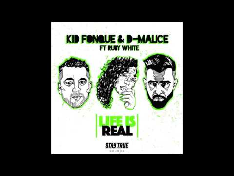Kid Fonque & D-Malice (Feat. Ruby White) Life Is Real (Kid Fonque Refix)