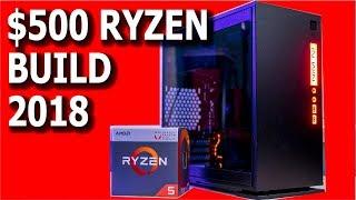 Budget Ryzen 5 Build 2018 - $500 Budget Ryzen APU Build