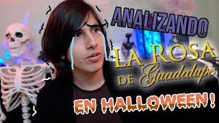 Analizando la Rosa de Guadalupe (Edición HALLOWEEN!)