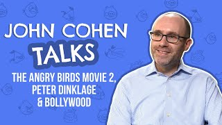 John Cohen talks The Angry Birds Movie 2, Peter Dinklage & Bollywood | Pinkvilla | Hollywood