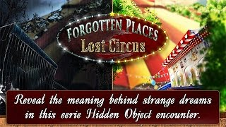 Forgotten Places: Lost Circus Trailer
