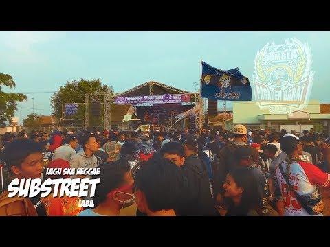 SUBSTREET LABIL Reggae Version live (VICIS) Peresmian sekretariat Mp3
