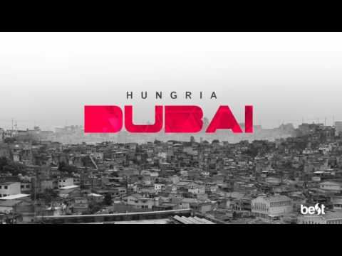 Dubai - Hungria Hip Hop (Official Music)