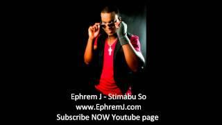 Ephrem J - Stimabu So