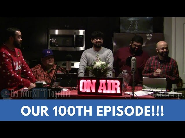 The GYST Podcast 100th Episode!!!