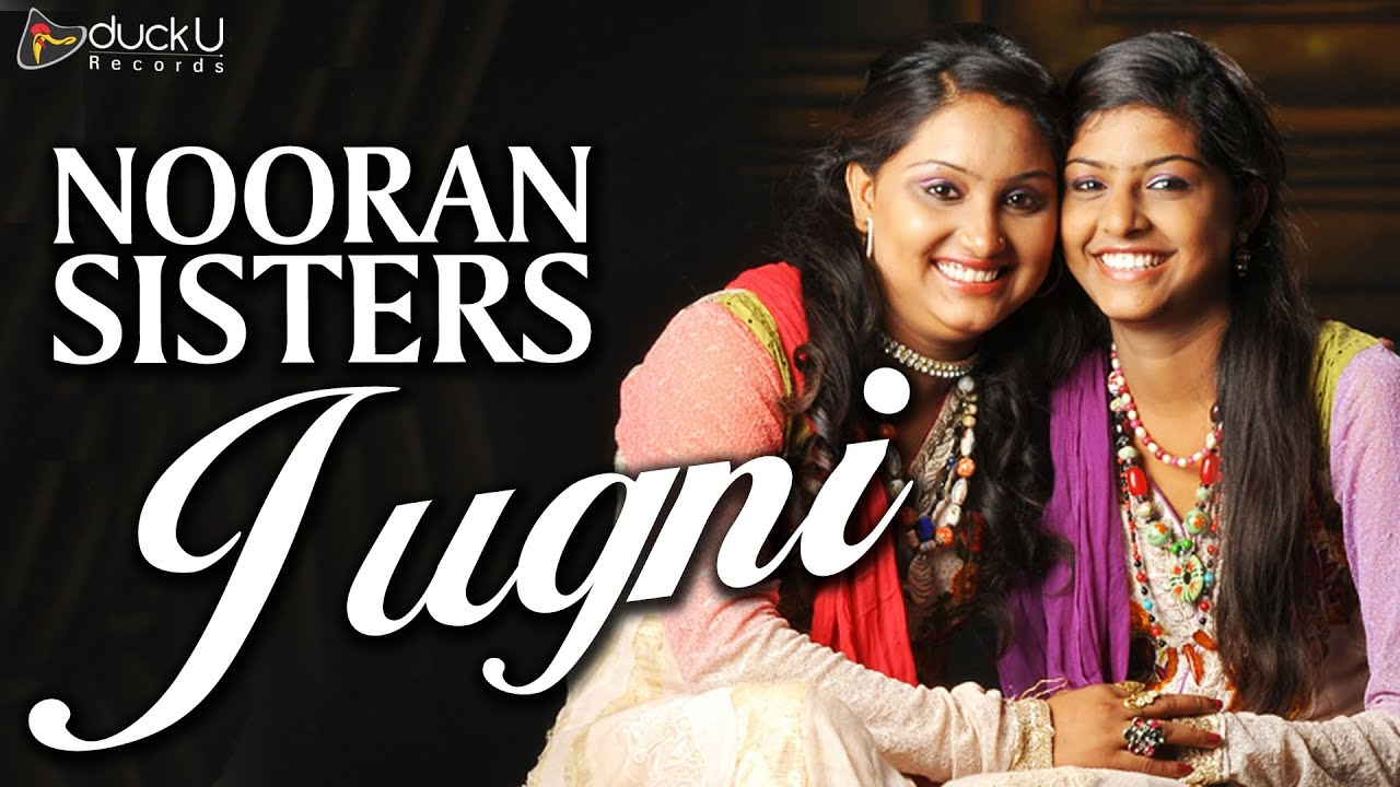 jugni nooran sisters latest punjabi song ducku records youtube