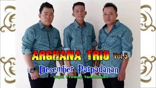 Download Mp3 Arghana Trio - Desember Parpadanan      - Mendayu Menusuk Hat