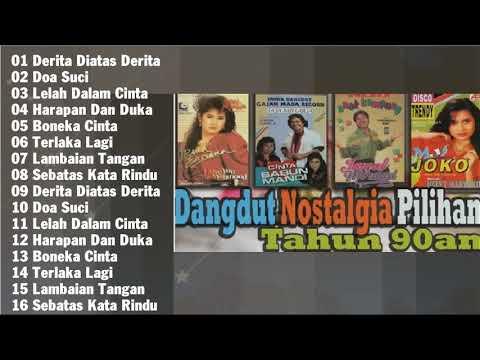 Kumpulan Lagu Dangdut Lawas Kenangan Nostalgia 80an 90an Pilihan Terbaik