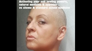 How I beat breast cancer. Self healing powers, nutrition & herbal medicine vs chemo and radiatio