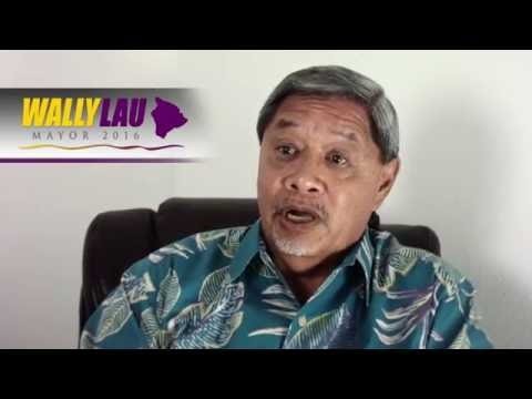 Wally Lau for Hawaii County Mayor, on Homelessness