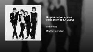 Un peu de ton amour (Remasterisé En 2006)