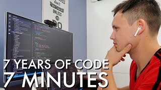 7 Years of Coding in 7 Minutes