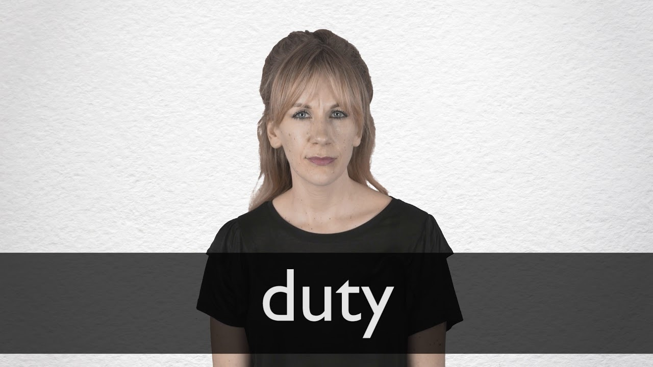 How to pronounce DUTY in British English