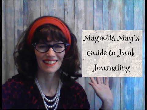 Magnolia May's Guide to Junk Journaling