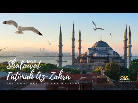 Shalawat Fatimah Az Zahra Cak Masykur Eps 9