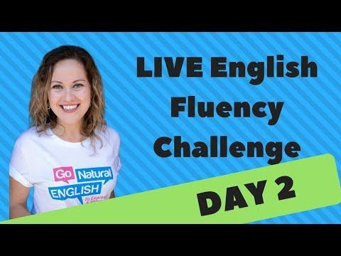 English Fluency Challenge Day 2