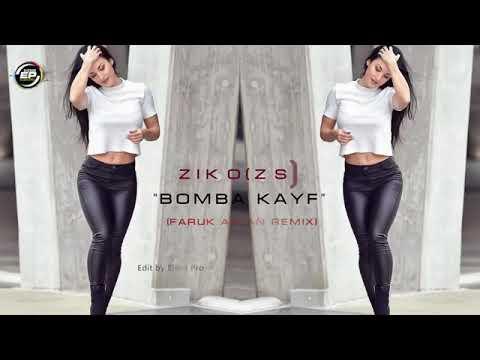 Ziko(ZS) - BOMBA KAYF (Faruk Aslan Remix) HiT 2018