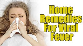 These Are 4 Home Remedies For Viral Fever That Actually Work | Boldsky