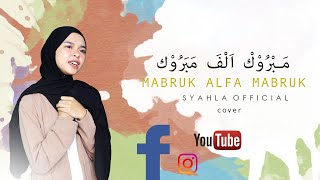 Download Mp3 Mabruk Alfa Mabruk  -  Syahla   Cover