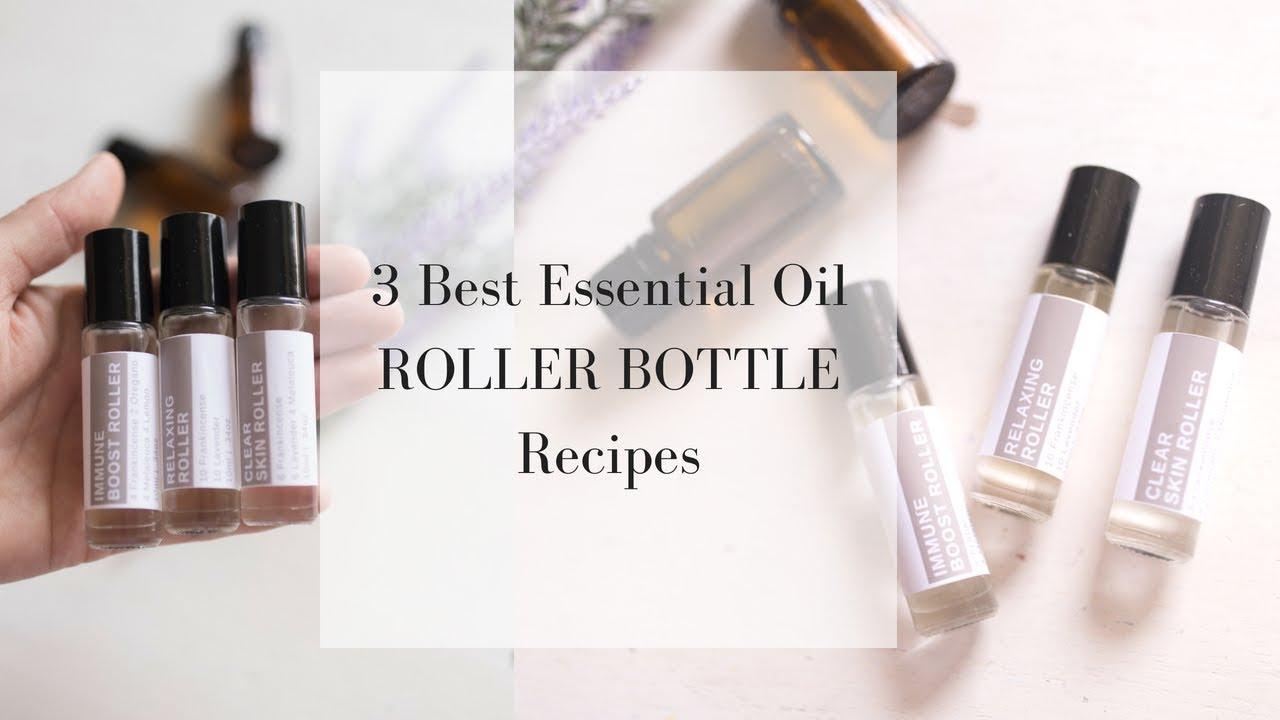 Favorite Roller Bottles DIY ESSENTIAL OIL RECIPES