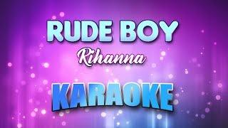 Rihanna - Rude Boy (Karaoke version with Lyrics)