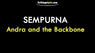 Gambar cover Sempurna Lirik Andra and the Backbone