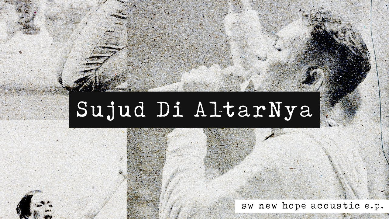 Download Sujud di altarNya - OFFICIAL LYRIC VIDEO
